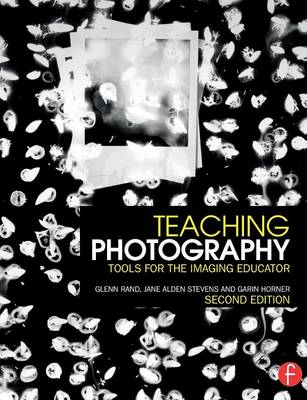 Picture of Teaching Photography: Tools for the Imaging Educator