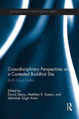 Picture of Cross-Disciplinary Perspectives on a Contested Buddhist Site: Bodh Gaya Jataka