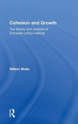 Picture of Cohesion and Growth: The Theory and Practice of European Policy Making