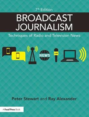 Picture of Broadcast Journalism: Techniques of Radio and Television News