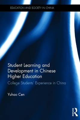 Picture of Student Learning and Development in Chinese Higher Education: College Students' Experience in China