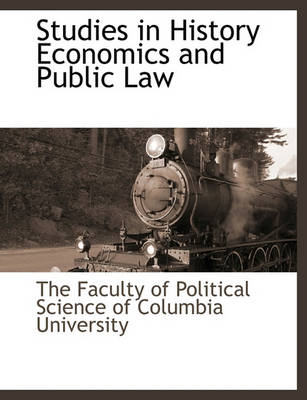 Picture of Studies in History Economics and Public Law