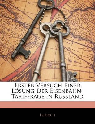 Picture of Erster Versuch Einer Losung Der Eisenbahn-Tariffrage in Russland