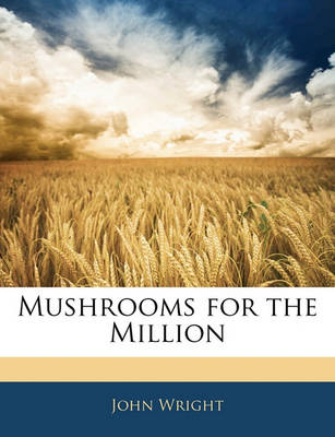 Picture of Mushrooms for the Million
