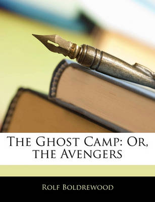 Picture of The Ghost Camp: Or, the Avengers