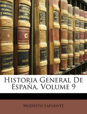 Picture of Historia General de Espa A, Volume 9