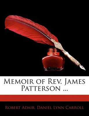 Picture of Memoir of REV. James Patterson ...