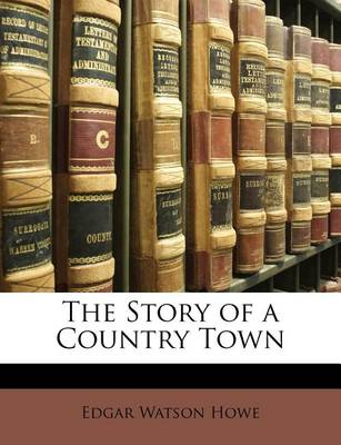 Picture of The Story of a Country Town