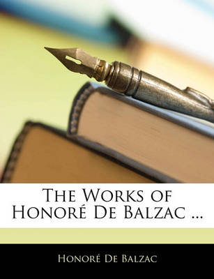 Picture of The Works of Honore de Balzac ...