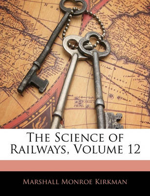 Picture of The Science of Railways, Volume 12
