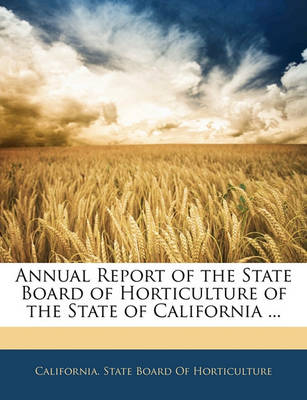 Picture of Annual Report of the State Board of Horticulture of the State of California ...