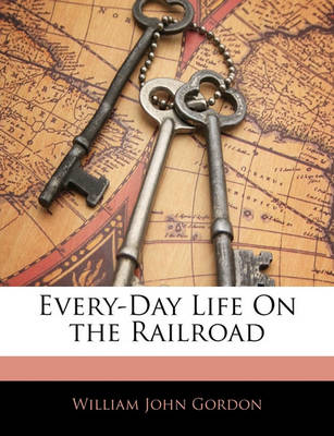 Picture of Every-Day Life on the Railroad