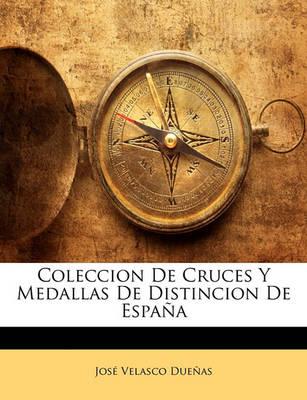 Picture of Coleccion de Cruces y Medallas de Distincion de Espana