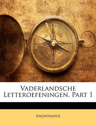 Picture of Vaderlandsche Letteroefeningen, Part 1