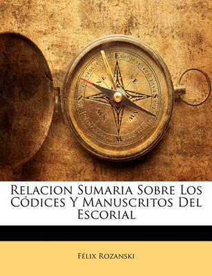 Picture of Relacion Sumaria Sobre Los Codices y Manuscritos del Escorial