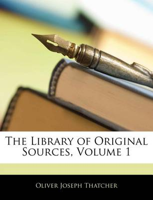 Picture of The Library of Original Sources, Volume 1