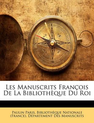 Picture of Les Manuscrits Francois de La Bibliotheque Du Roi