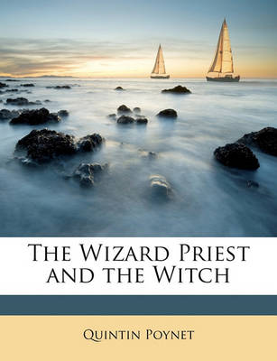 Picture of The Wizard Priest and the Witch. Vol. I