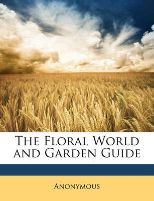 Picture of The Floral World and Garden Guide