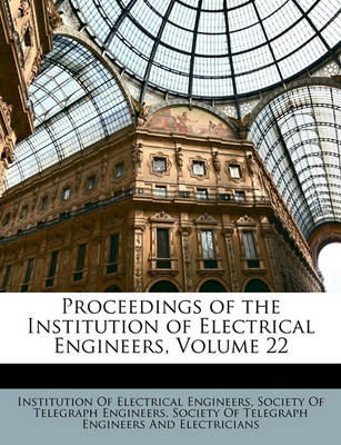 Picture of Proceedings of the Institution of Electrical Engineers, Volume 22