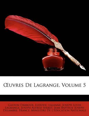 Picture of Uvres de Lagrange, Volume 5