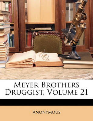 Picture of Meyer Brothers Druggist, Volume 21