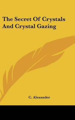Picture of The Secret of Crystals and Crystal Gazing