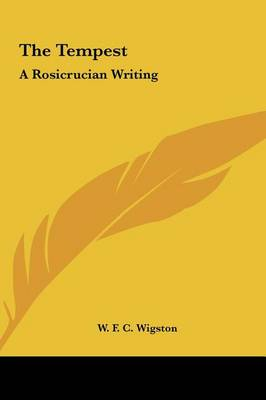 Picture of The Tempest the Tempest: A Rosicrucian Writing a Rosicrucian Writing