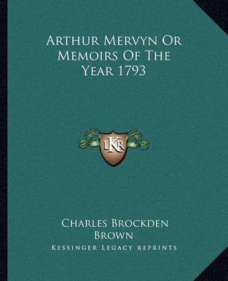 Picture of Arthur Mervyn or Memoirs of the Year 1793