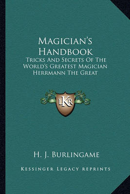 Picture of Magician's Handbook: Tricks and Secrets of the World's Greatest Magician Herrmann the Great