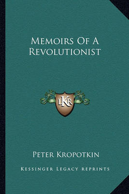Picture of Memoirs of a Revolutionist