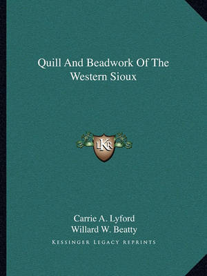 Picture of Quill and Beadwork of the Western Sioux