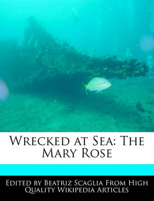 Picture of Wrecked at Sea: The Mary Rose