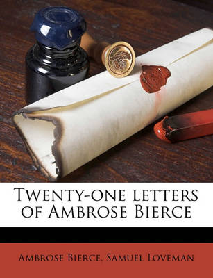 Picture of Twenty-One Letters of Ambrose Bierce