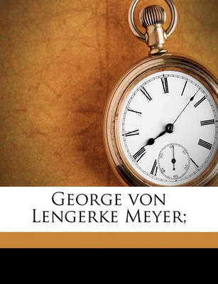 Picture of George Von Lengerke Meyer;