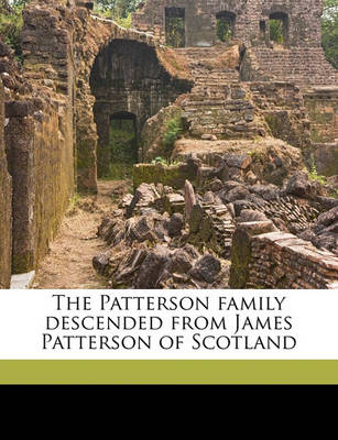 Picture of The Patterson Family Descended from James Patterson of Scotland