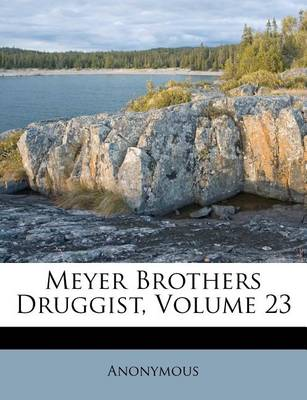 Picture of Meyer Brothers Druggist, Volume 23