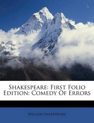 Picture of Shakespeare: First Folio Edition: Comedy of Errors