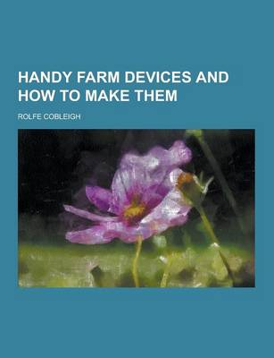 Picture of Handy Farm Devices and How to Make Them