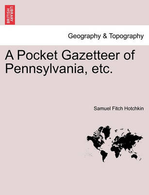 Picture of A Pocket Gazetteer of Pennsylvania, Etc.