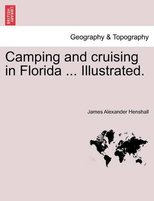 Picture of Camping and Cruising in Florida ... Illustrated.