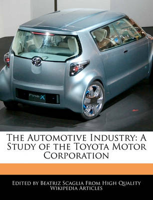 Picture of The Automotive Industry: A Study of the Toyota Motor Corporation