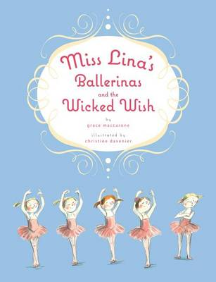 Picture of Miss Lina's Ballerinas and the Wicked Wish