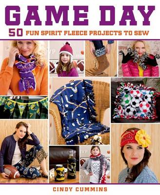 Picture of Game Day: 50 Fun Spirit Fleece Projects to Sew