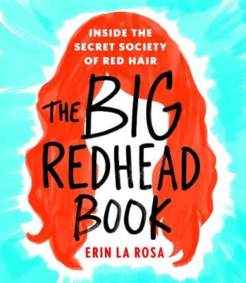 Picture of The Big Redhead Book: Inside the Secret Society of Red Hair