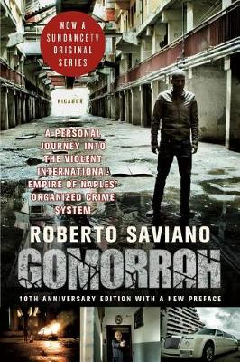 Picture of Gomorrah: A Personal Journey Into the Violent International Empire of Naples' Organized Crime System