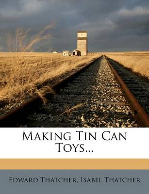 Picture of Making Tin Can Toys...