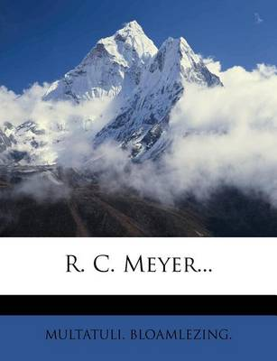 Picture of R. C. Meyer...