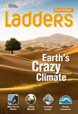 Picture of Ladders Science 5: Earth's Crazy Climate: On-Level