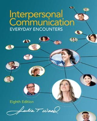 Picture of Interpersonal Communication: Everyday Encounters